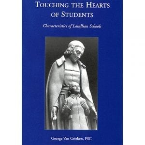 PRINT - Touching the Hearts of Students - George Van Grieken, FSC