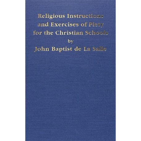 PRINT - Religious Instructions and Exercises of Piety for the Christian Schools - De La Salle