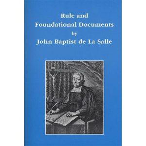 PRINT - Rule and Foundational Documents - De La Salle