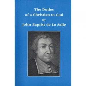 PRINT - The Duties of a Christian to God - De La Salle