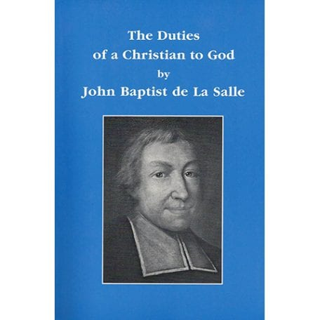 PRINT - The Duties of a Christian to God - De La Salle