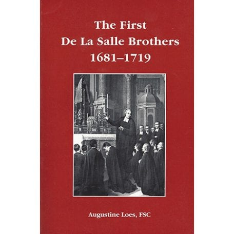 PRINT - The First De La Salle Brothers - Augustine Loes, FSC