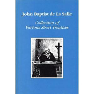 PRINT - Collection of Various Short Treatises - De La Salle