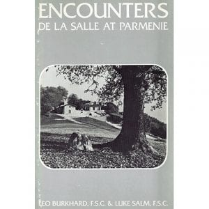 PRINT - Encounters at Parmenie - Leo Burkhard, FSC and Luke Salm, FSC