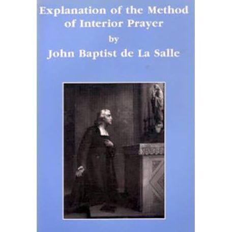 PRINT - Explanation of the Method of Interior Prayer - De La Salle
