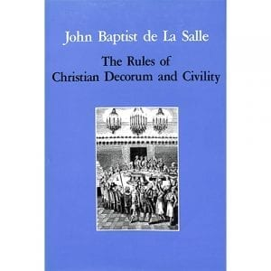 PRINT - Rules of Christian Decorum and Civility - De La Salle