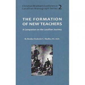 PRINT - The Formation of New Teachers - Frederick Mueller, FSC