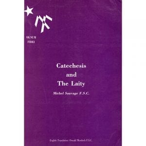 PRINT Catechesis And The Laity Sauvage